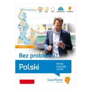 Polski Bez Problemu! Poziom Średni B1. Mobilny Kurs Językowy