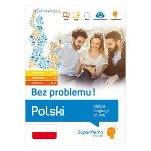 Polski Bez Problemu! Pakiet Poziom Podstawowy A1-A2, Średni B1, Zaawansowany B2-C1. Mobilny Kurs Językowy