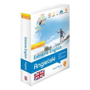 Extreme English. Angielski Intensywny Kurs Słownictwa. Poziom Podstawowy A1-A2 i Średni B1-B2