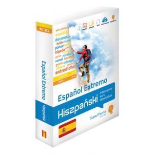 Espanol Extremo. Hiszpański Intensywny Kurs Słownictwa. Poziom Podstawowy A1-A2 i Średni B1-B2