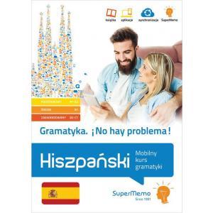Gramatyka. No Hay Problema! Hiszpański. Mobilny Kurs Gramatyki