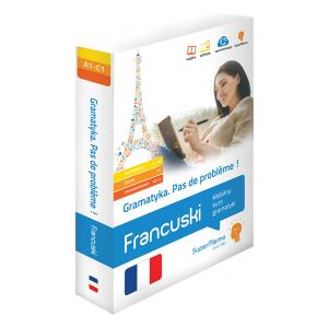Francuski Pas de problème! Mobilny kurs gramatyki (A1-C1)