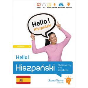 Hello! Hiszpański. Błyskawiczny kurs obrazkowy. Poziom A1