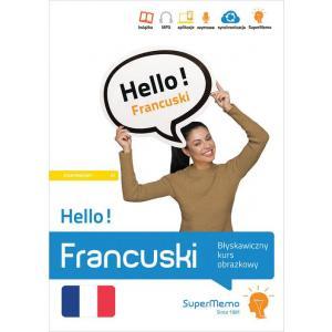 Hello! Francuski. Błyskawiczny kurs obrazkowy. Poziom A1