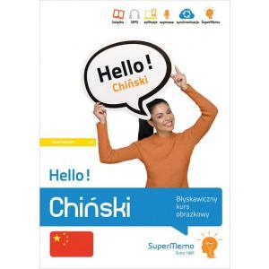 Hello! Chiński. Błyskawiczny kurs obrazkowy. Poziom A1