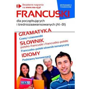 Francuski dla początkujacych i średnio. (A1-B1). Wyd.2. Podręcznik