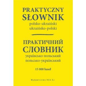 Praktyczny Słownik Polsko-Ukraińsko-Polski