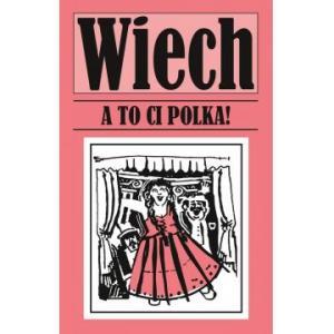A to ci Polka!