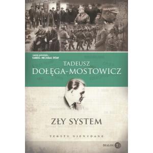 Zły system. Dołęga-Mostowicz