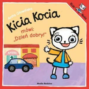 Kicia Kocia Mówi Dzień Dobry!