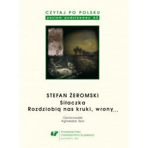 Czytaj po Polsku. A2. Stefan Żeromski. Siłaczka