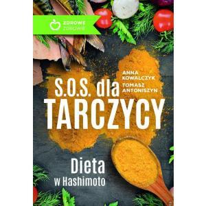 S.O.S. Dla Tarczycy Dieta w Hashimoto