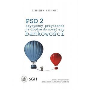 PSD2. Krytyczny Przystanek na Drodze do Nowej Ery Bankowości