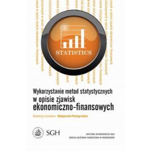 Wykorzystywanie metod statystycznych w opisie zjawisk ekonomiczno-finansowych