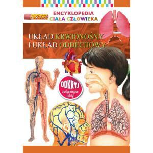 Encyklopedia ciała człowieka. Układ krwionośny i układ oddechowy