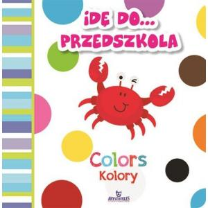 Idę do przedszkola. Kolory. Colors