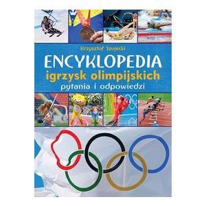 Encyklopedia Igrzysk Olimpijskich. Pytania i Odpowiedzi