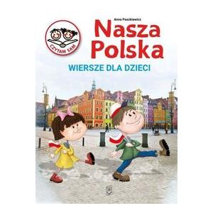 Nasza Polska Wiersze dla dzieci