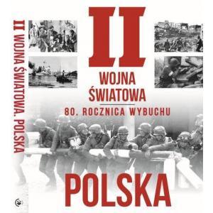 II Wojna Światowa Polska. 80 rocznica wybuchu