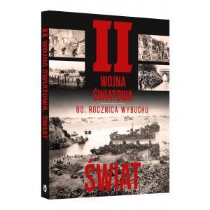 II Wojna Światowa. 80 Rocznica Wybuchu. Świat