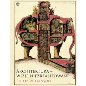 Architektura - wizje niezrealizowane