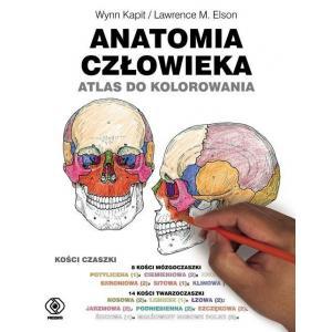 Anatomia Człowieka Atlas do Kolorowania