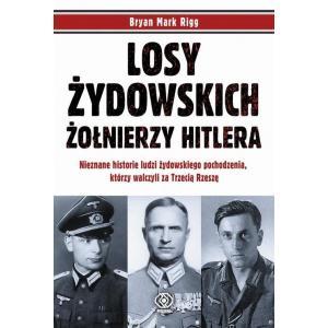 Losy żydowskich żołnierzy Hitlera