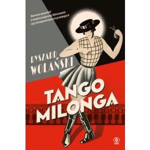 Tango milonga czyli co nam zostało z tamtych lat