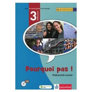 Pourquoi Pas! 3. Podręcznik. Język francuski dla gimnazjum +CD+DVD