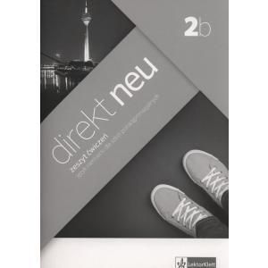 Direkt NEU 2B. Ćwiczenia do Podręcznika Wieloletniego + CD