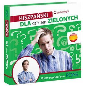 Hiszpański Dla Całkiem Zielonych + MP3