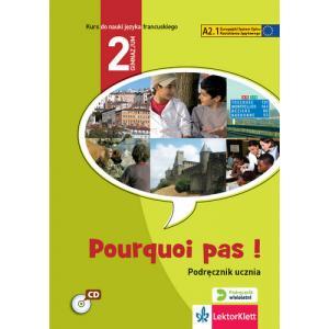 Pourquoi Pas! 2. Język francuski. (podręcznik wieloletni)