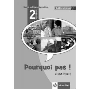 Pourquoi Pas! 2. Język francuski (materiał ćwiczeniowy)