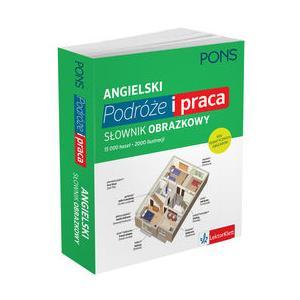 Angielski. Podróże i Praca. Słownik Obrazkowy