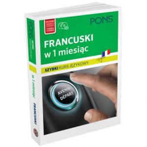Francuski w 1 Miesiąc. Szybki Kurs Językowy + CD