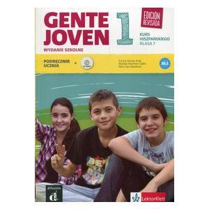 Gente Joven 1 Edicion Revisada.  Język Hiszpański. Podręcznik Wieloletni. Klasa 7