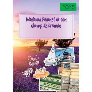 PONS Madame Bonnet et son champ de lavande magique (A1-A2)
