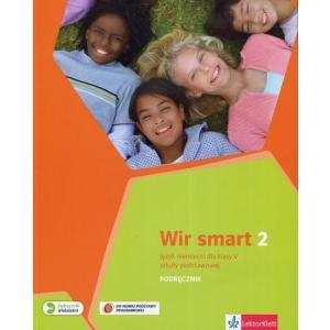 Wir Smart 2. Język Niemiecki. Klasa 5. Podręcznik Wieloletni. Szkoła Podstawowa