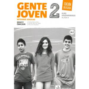 Gente Joven 2 Edicion Revisada. Język Hiszpański. Ćwiczenia. Klasa 8
