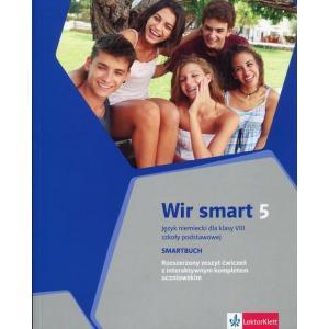 Wir Smart 5. Ćwiczenia Wersja Rozszerzona. Język Niemiecki. Klasa 8. Szkoła Podstawowa