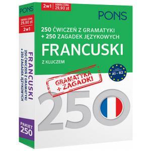 PONS 250 ćwiczeń z gramatyki + 250 zagadek językowych. Francuski