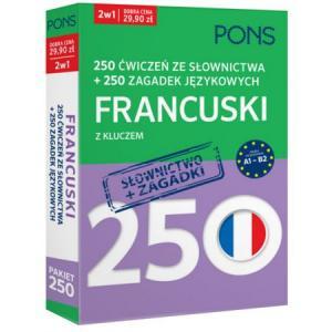250 Ćwiczeń ze Słownictwa + 250 Zagadek Językowych z Kluczem. Francuski