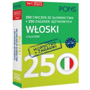 250 Ćwiczeń ze Słownictwa + 250 Zagadek Językowych z Kluczem. Włoski