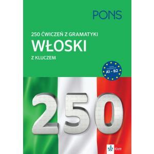 250 Ćwiczeń z Gramatyki z Kluczem. Włoski
