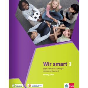 Wir Smart 3. Język Niemiecki. Podręcznik Wieloletni + CD. Klasa 6. Szkoła Podstawowa