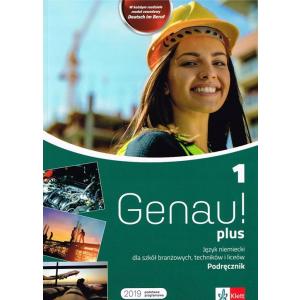 Genau! Plus 1. Język Niemiecki. Podręcznik. Szkoła Branżowa, Technikum i Liceum