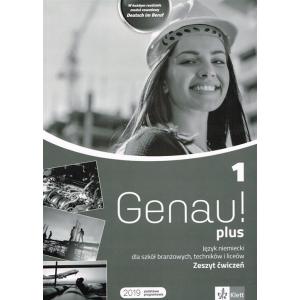 Genau! Plus 1. Język Niemiecki. Ćwiczenia. Szkoła Branżowa, Technikum i Liceum