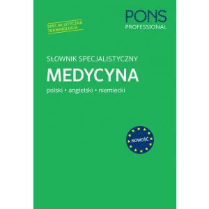 Słownik Specjalistyczny. Medycyna. Polski/Angielski/Niemiecki