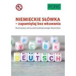 Niemieckie słówka - zapamiętaj bez wkuwania. Poziom A1