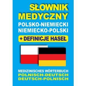 Słownik Medyczny Polsko-Niemiecko-Polski + Definicje Haseł + CD